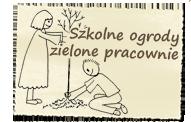 Szkolne ogrody - zielone pracownie